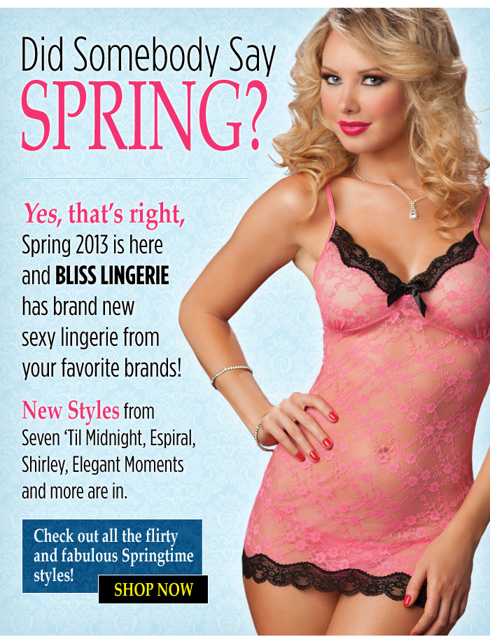 Did Somebody say Spring? New styles from Seven til Midnight, Espiral, Shirley, Elegant Moment and more.
